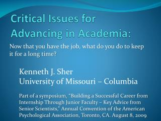 Critical Issues for Advancing  in Academia :