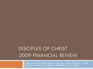 Disciples of Christ 2009 financial review