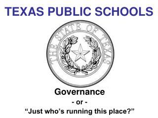TEXAS PUBLIC SCHOOLS