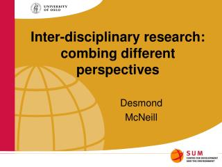 Inter-disciplinary research: combing different perspectives