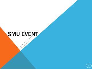 SMU event