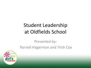 Student Leadership  at Oldfields School