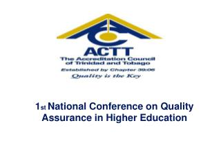 1 st  National Conference on Quality Assurance in Higher Education