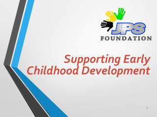 Supporting Early Childhood Development