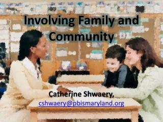 Involving Family and Community