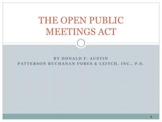 THE OPEN PUBLIC MEETINGS ACT
