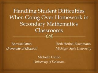 Handling Student Difficulties When Going Over Homework in Secondary Mathematics Classrooms