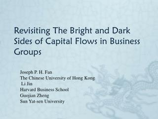 Revisiting The Bright and Dark Sides of Capital Flows in Business Groups