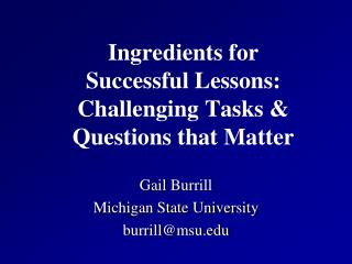 Ingredients for Successful Lessons: Challenging Tasks & Questions that Matter