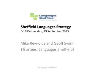 Mike Reynolds and Geoff  Swinn (Trustees, Languages Sheffield)