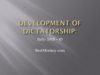 Development of dictatorship: