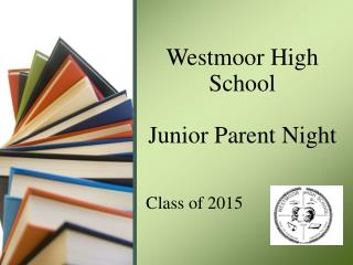 Westmoor  High School Junior Parent Night