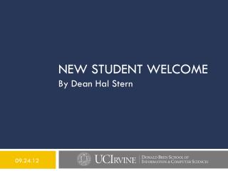 New student welcome By Dean Hal Stern