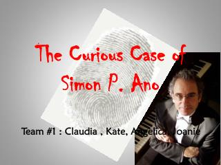 The Curious Case of Simon P.  Ano