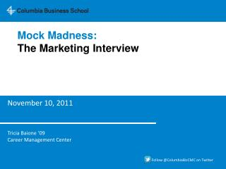 Mock Madness: The Marketing Interview