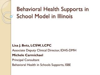 Behavioral Health Supports in School Model in  Illinois