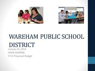 WAREHAM PUBLIC SCHOOL DISTRICT