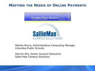 Meeting the Needs of Online Payments