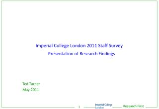 Imperial College London 2011 Staff Survey