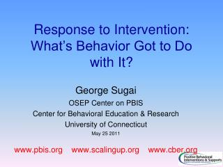 Response to Intervention: What's Behavior Got to Do with It?