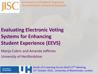 Evaluating Electronic Voting Systems for Enhancing Student  Experience (EEVS)