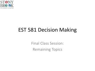 EST 581 Decision Making