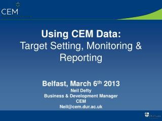 Using CEM  Data: Target  Setting, Monitoring & Reporting