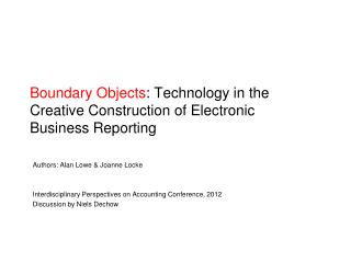 Boundary Objects : Technology in the Creative Construction of Electronic  Business Reporting