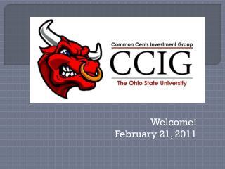 Welcome! February 21, 2011