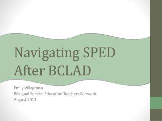 Navigating SPED After BCLAD