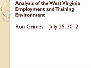Analysis of the West Virginia Employment and Training Environment