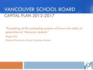 Vancouver school Board Capital PLAN 2012-2017