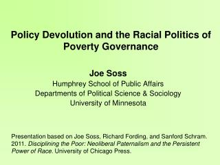 Policy Devolution and the Racial Politics of Poverty Governance