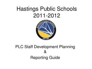 Hastings Public Schools 2011-2012