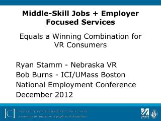 Middle-Skill Jobs + Employer Focused Services