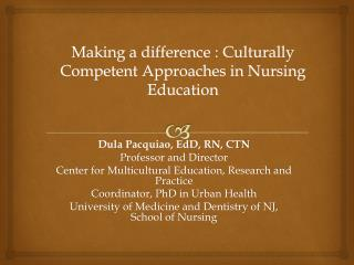 Making a difference : Culturally Competent Approaches in Nursing Education