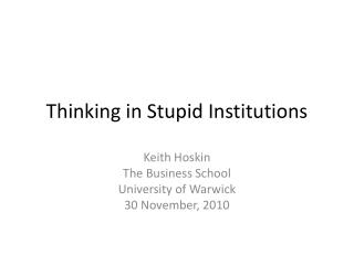 Thinking in Stupid Institutions