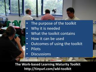 The Work-based Learning Maturity Toolkit http://tinyurl.com/wbl-toolkit