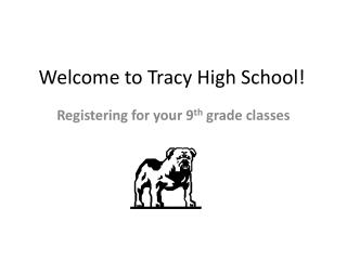 Welcome to Tracy High School!