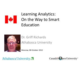 Learning Analytics:  On the Way to Smart Education