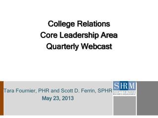 Tara Fournier, PHR and Scott D. Ferrin, SPHR May 23, 2013