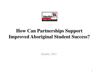 How Can Partnerships Support Improved Aboriginal Student Success?