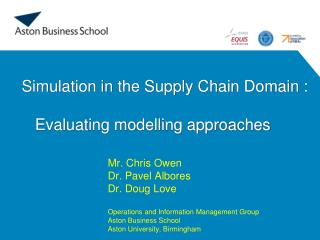 Simulation in the Supply Chain Domain :    Evaluating modelling approaches