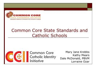 Common Core State Standards and Catholic Schools