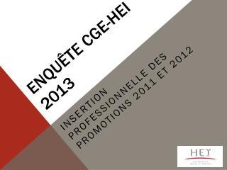Enquête CGE-HEI 2013
