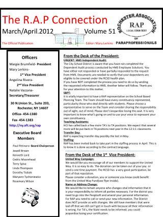 Officers Margie Brumfield-  President Mary Lerkins-  1 st  Vice President Angelina Rivera-  2 nd  Vice President Natali