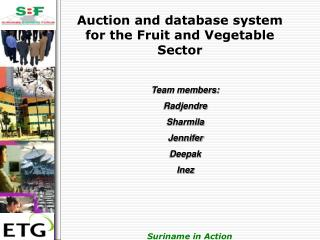 Auction and database system for the Fruit and Vegetable Sector