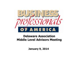 Delaware Association Middle Level  Advisors Meeting
