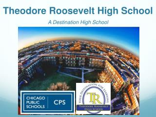 Theodore Roosevelt High School