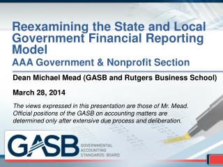 Reexamining the State and Local Government Financial Reporting Model AAA Government & Nonprofit Section